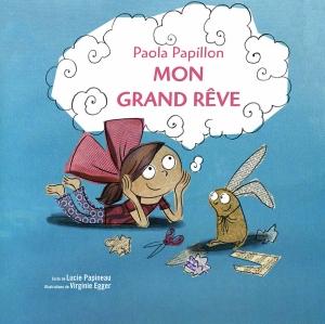 Mon grand rêve livre book