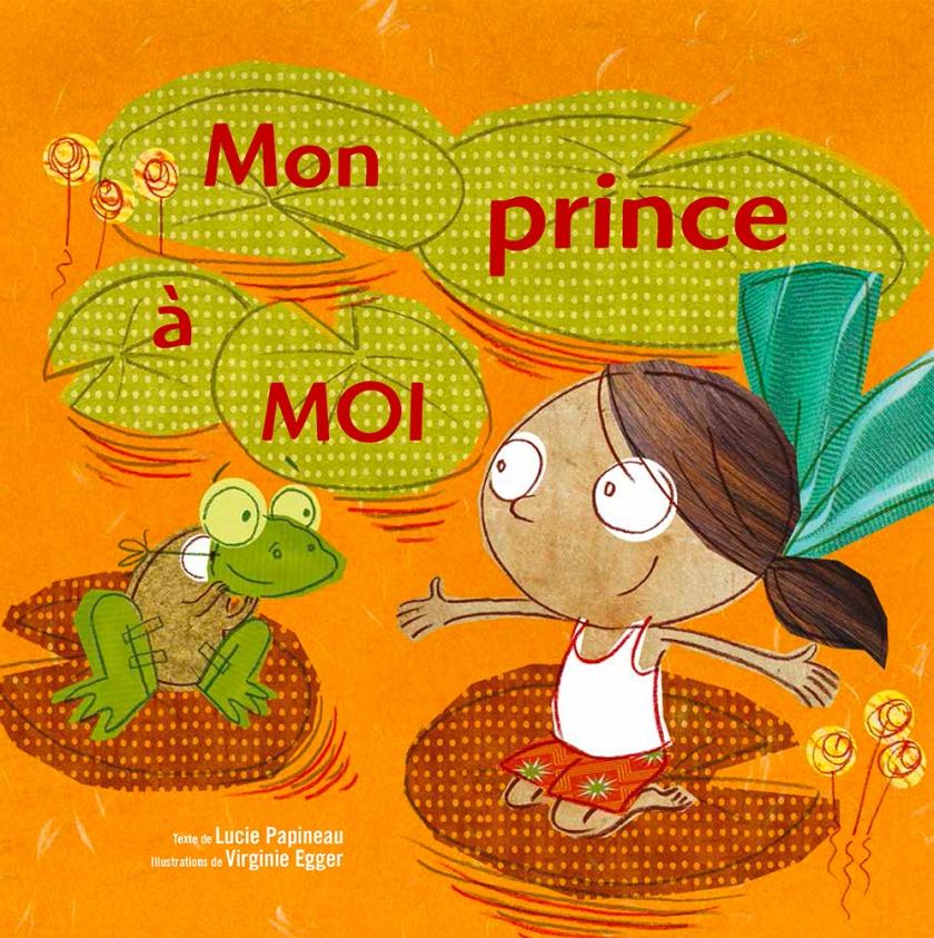 Mon prince à moi livre book